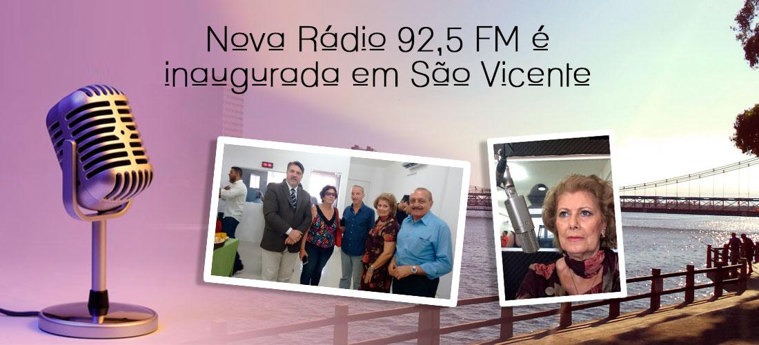 Nova Rádio 92,5 Fm é inaugurada em São Vicente e a Academia Vicentina é uma de suas apoiadoras