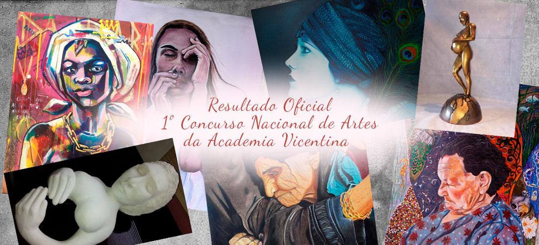 Resultado oficial do 1º Concurso Nacional de Artes da Academia Vicentina