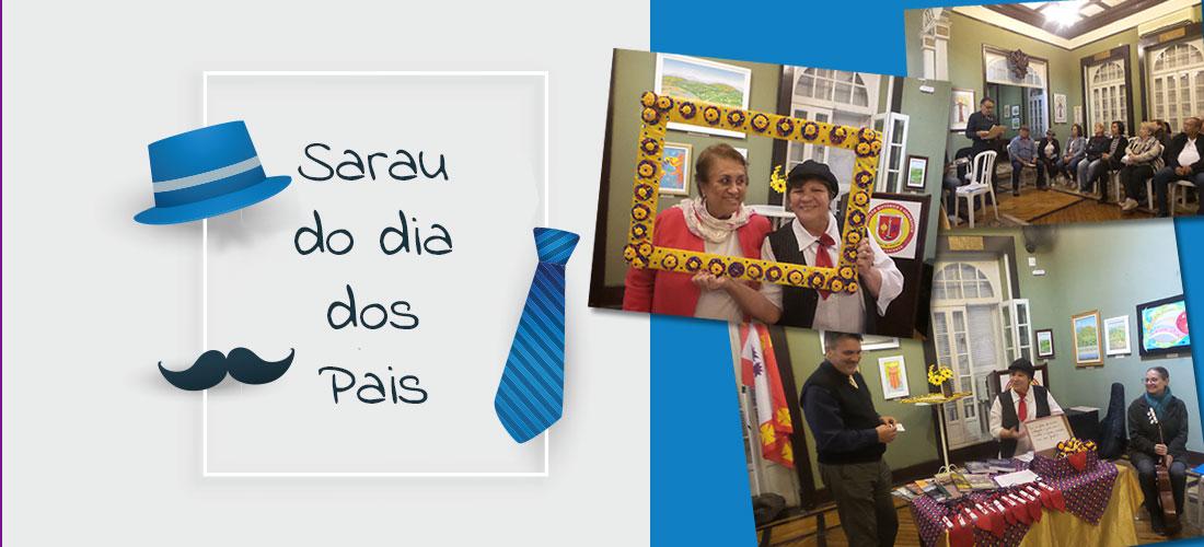 Veja como foi o Sarau de Agosto em homenagem ao dia dos Pais!