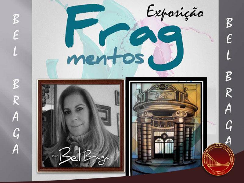 Exposição Fragmentos de Bel Braga